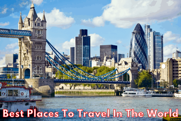Best Places To Travel In The World