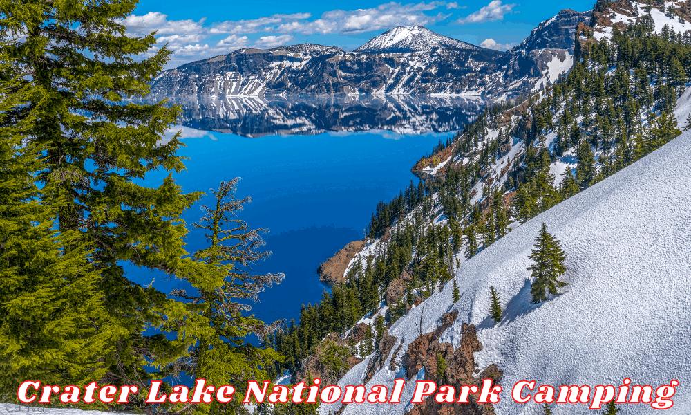 Crater Lake National Park Camping