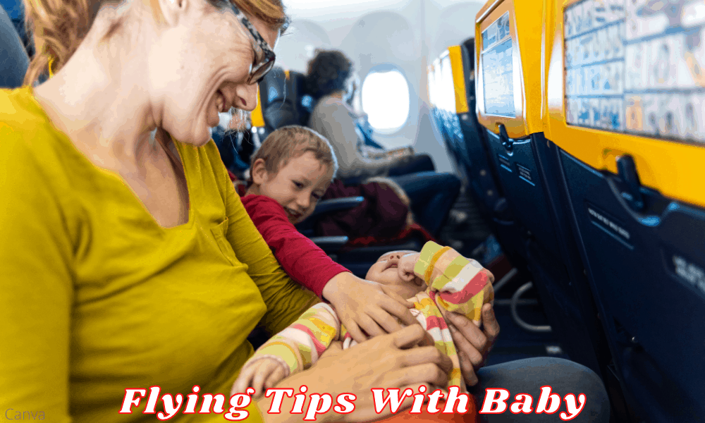 How to Safely Fly With Your Baby