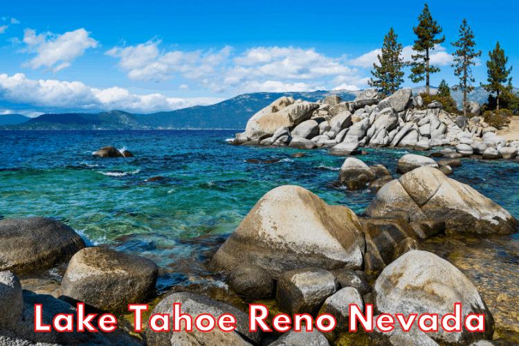 Lake Tahoe Reno Nevada - Exploring beautiful Lake Tahoe