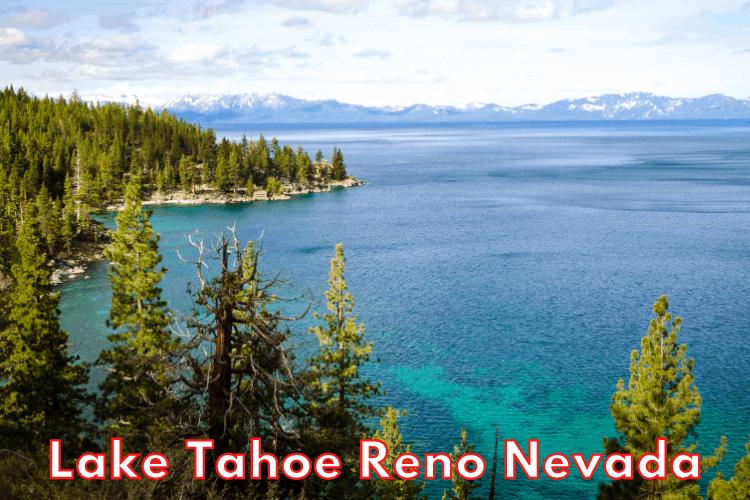 Lake Tahoe Reno Nevada