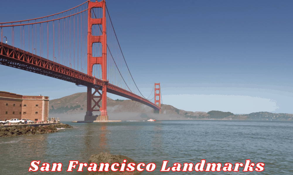San Francisco Landmarks - Must See Places In San Fran