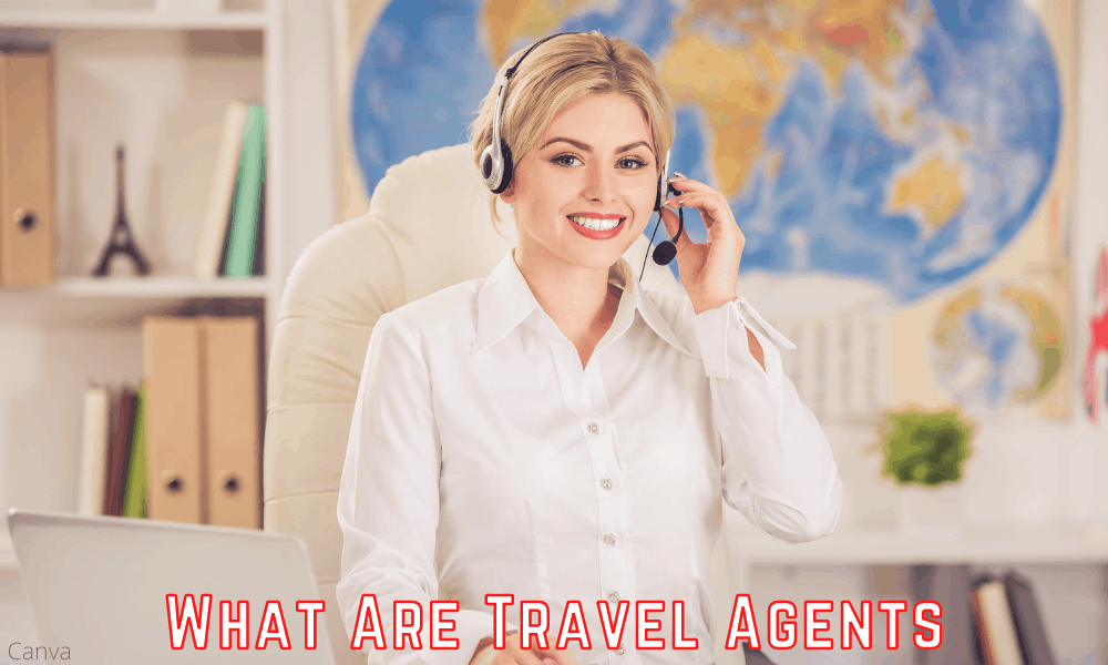 What Are Travel Agents