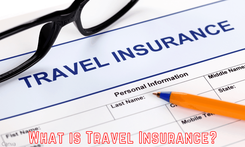 A Simple Explanation of Travel Insurance