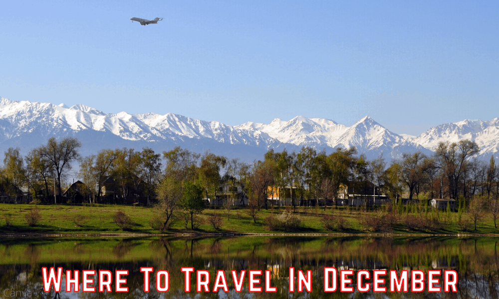 Where To Travel In December