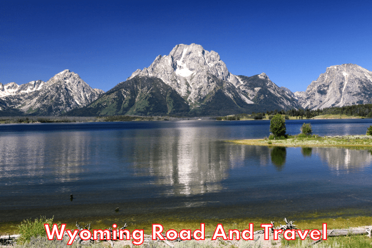 Wyoming Road And Travel Ideas