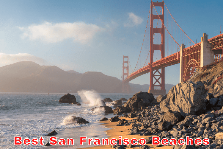 Best San Francisco Beaches - Discover The Top Ones